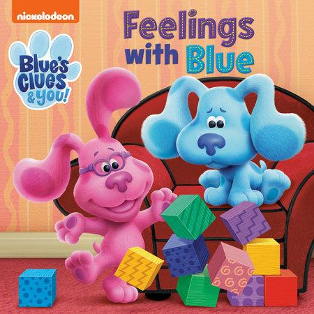 Feelings with Blue (Blue's Clues & You) by Random House