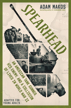 Spearhead (Adapted for Young Adults) by Adam Makos