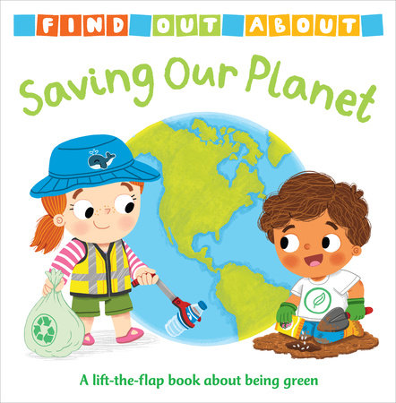 Find Out About: Saving Our Planet by Mandy Archer