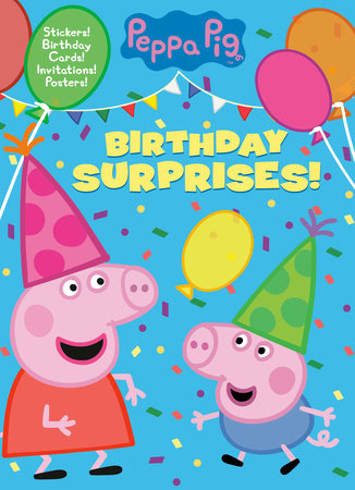 Birthday Surprises! (Peppa Pig) by Golden Books