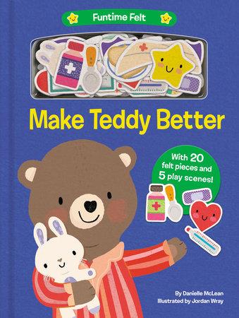 Make Teddy Better by Danielle McLean