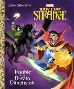 Trouble in the Dream Dimension (Marvel: Doctor Strange)