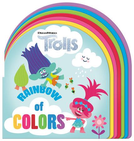 Rainbow of Colors (DreamWorks Trolls) by Random House