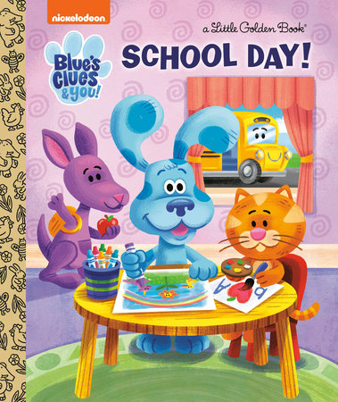 School Day! (Blue's Clues & You)