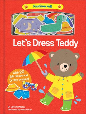 Let's Dress Teddy by Danielle McLean
