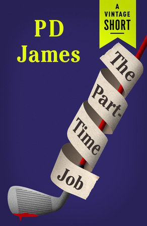 The Part-Time Job by P.D. James