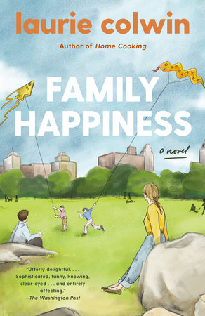 Family Happiness by Laurie Colwin