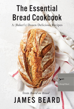 The Essential Bread Cookbook by James Beard