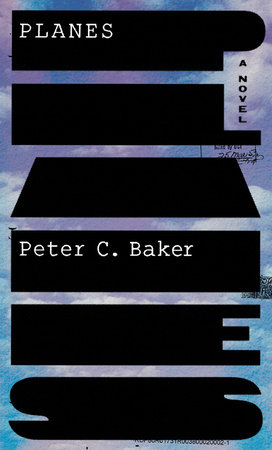 Planes by Peter C Baker