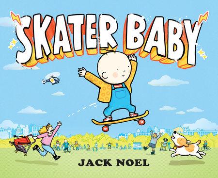 Skater Baby by Jack Noel