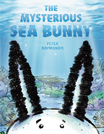 The Mysterious Sea Bunny by Peter Raymundo