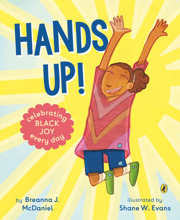 Hands Up! by Breanna J. McDaniel