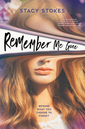 Remember Me Gone by Stacy Stokes