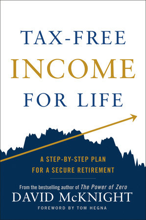 Tax-Free Income for Life by David McKnight