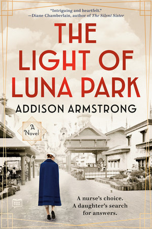 The Light of Luna Park by Addison Armstrong