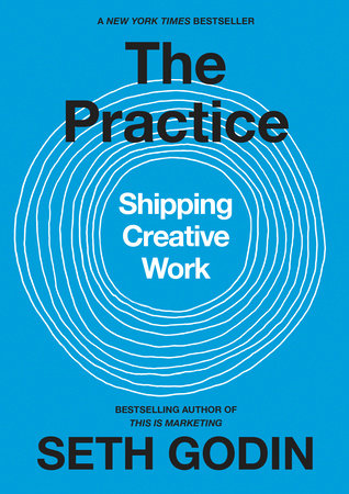 The Practice by Seth Godin