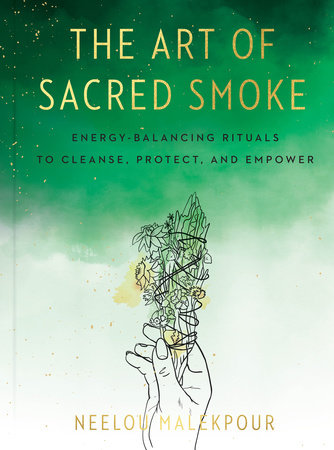 The Art of Sacred Smoke by Neelou Malekpour