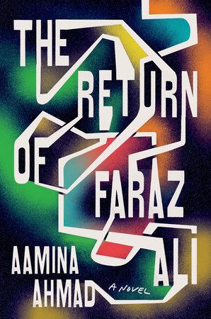 The Return of Faraz Ali by Aamina Ahmad