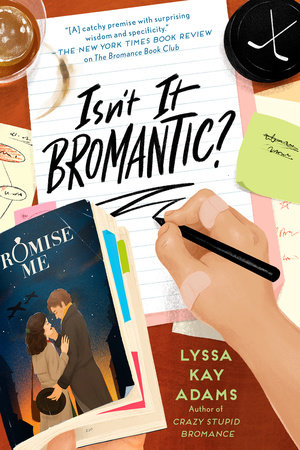 Isn't It Bromantic? by Lyssa Kay Adams