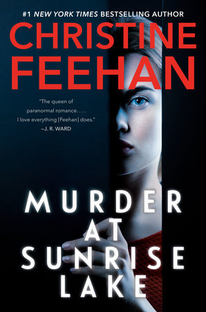 Murder at Sunrise Lake by Christine Feehan