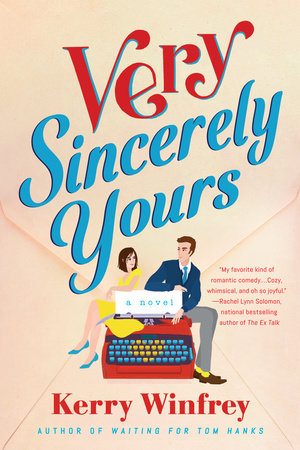 Very Sincerely Yours by Kerry Winfrey
