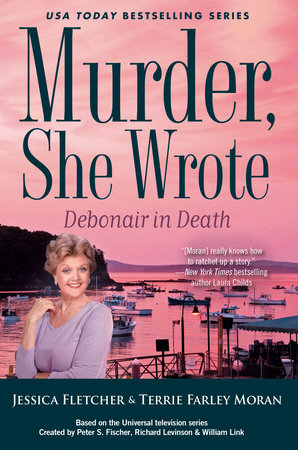 Murder, She Wrote: Debonair in Death by Jessica Fletcher and Terrie Farley Moran