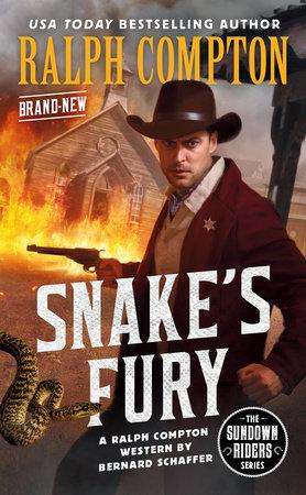 Ralph Compton Snake's Fury by Bernard Schaffer and Ralph Compton