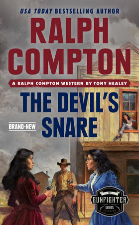 Ralph Compton the Devil's Snare by Tony Healey and Ralph Compton