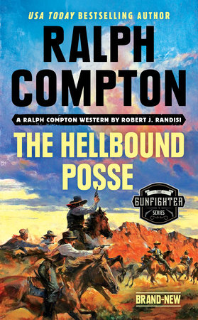 Ralph Compton the Hellbound Posse by Robert J. Randisi and Ralph Compton