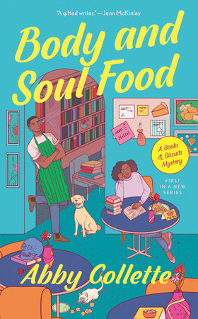 Body and Soul Food by Abby Collette