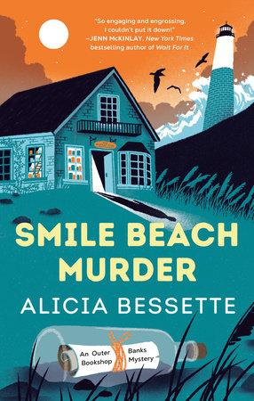 Smile Beach Murder by Alicia Bessette