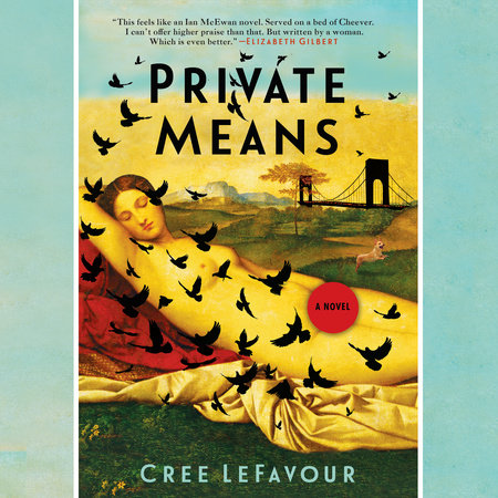 Private Means by Cree Lefavour