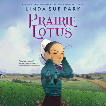 Prairie Lotus by Linda Sue Park