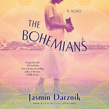 The Bohemians by Jasmin Darznik