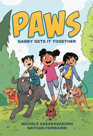 PAWS: Gabby Gets It Together by Nathan Fairbairn
