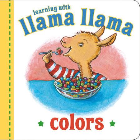 Llama Llama Colors by Anna Dewdney