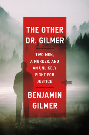 The Other Dr. Gilmer by Benjamin Gilmer