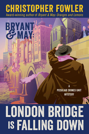 London Bridge Is Falling Down by Christopher Fowler