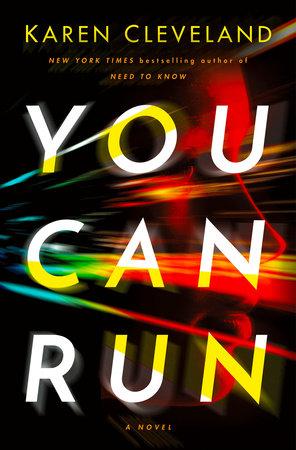 You Can Run by Karen Cleveland