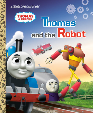 Thomas and the Robot (Thomas & Friends) by Golden Books