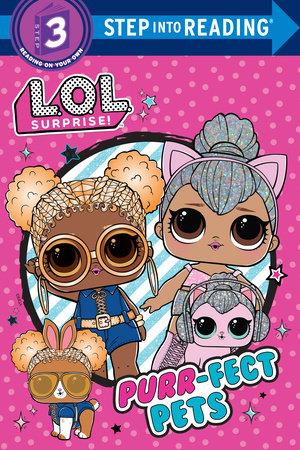 Purr-fect Pets (LOL Surprise!) by Random House