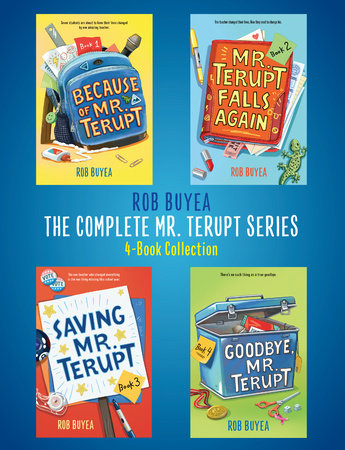 The Complete Mr. Terupt Series by Rob Buyea