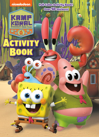 Kamp Koral Activity Book (Kamp Koral: SpongeBob's Under Years) by Golden Books