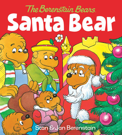 Santa Bear (The Berenstain Bears) by Stan Berenstain and Jan Berenstain