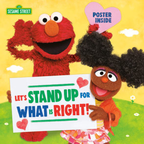 Let's Stand Up for What Is Right! (Sesame Street)