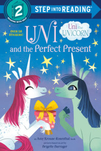Uni and the Perfect Present (Uni the Unicorn)