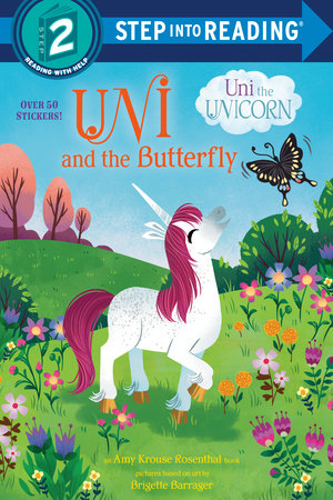 Uni and the Butterfly (Uni the Unicorn) by Amy Krouse Rosenthal