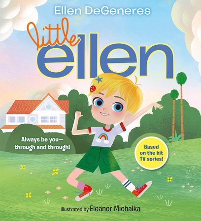 Little Ellen by Ellen DeGeneres