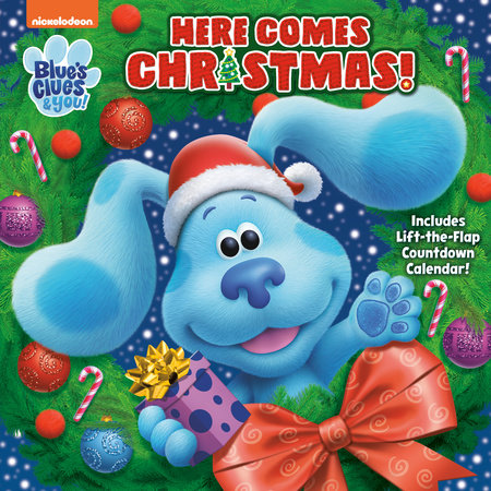 Here Comes Christmas! (Blue's Clues & You) by Sara Miller