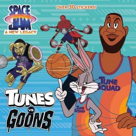 Tunes vs. Goons (Space Jam: A New Legacy) by Random House